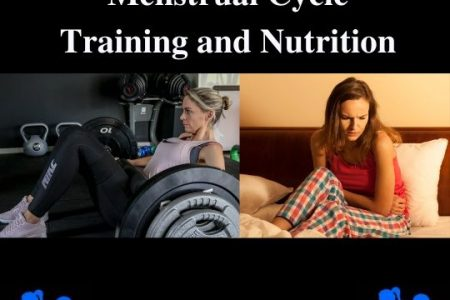 Your training and your cycle.